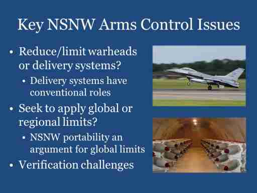 Key NSNW Arms Control Issues