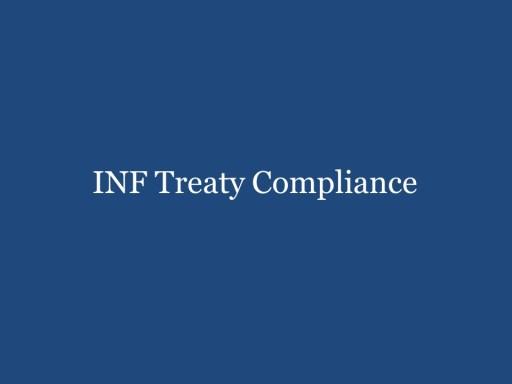 INF Treaty Compliance