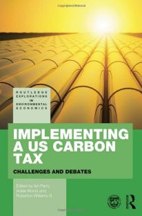 Implementing a US Carbon Tax: Challenges and Debates cover image
