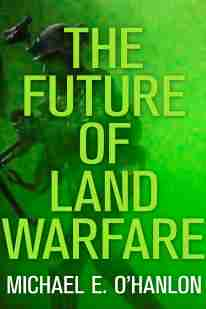 ohanlon_land_warfare