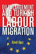 euenlargementandturkishlabourmigration