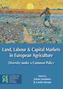 land labour and capital markets in european agriculture cover