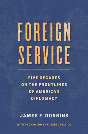 Dobbins_Foreign Service_Final Printed Cover