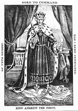 "Cartoon from anonymous artist circa 1832, used in campaign posters. Depicts Andrew Jackson as ""King Andrew"" who rejects republican values. {{PD-US}}"