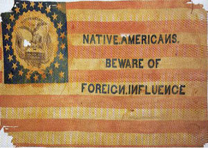 "A flag promoting the ""Know-Nothing"" or ""American"" party, circa 1850. {{PD-US}}"