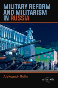 Cover: Military Reform and Militarism in Russia