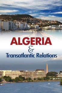 Cover: Algeria and Transatlantic Relations
