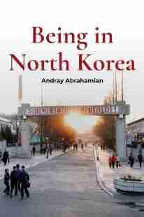 Cvr: Being in North Korea