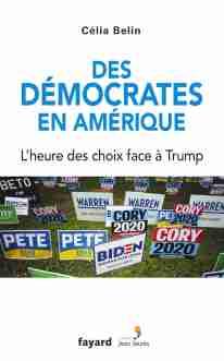 Cover Des democrates en Amerique Celia Belin