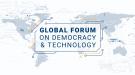 Global Forum on Democracy & Technology