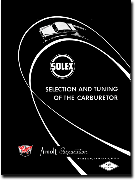 "Reproduction Manual: ""SOLEX Selection and Tuning of the Carburetor"""