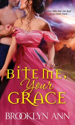 Book Cover: Bite Me, Your Grace