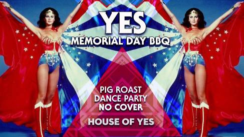 house of yes memorial day
