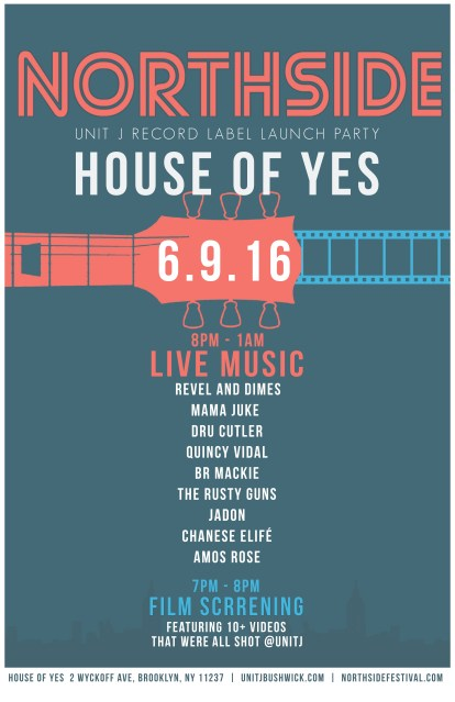 Northside-House-of-Yes-UnitJRecord-Label-Launch-Party-Flyer-11x17-v3