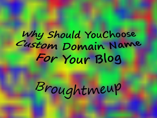 Custom-Domain- Name-For- Your-Blog