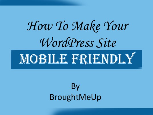 make wordpress mobile friendly site