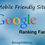 Mobile Friendly Site : Official Google Ranking factor