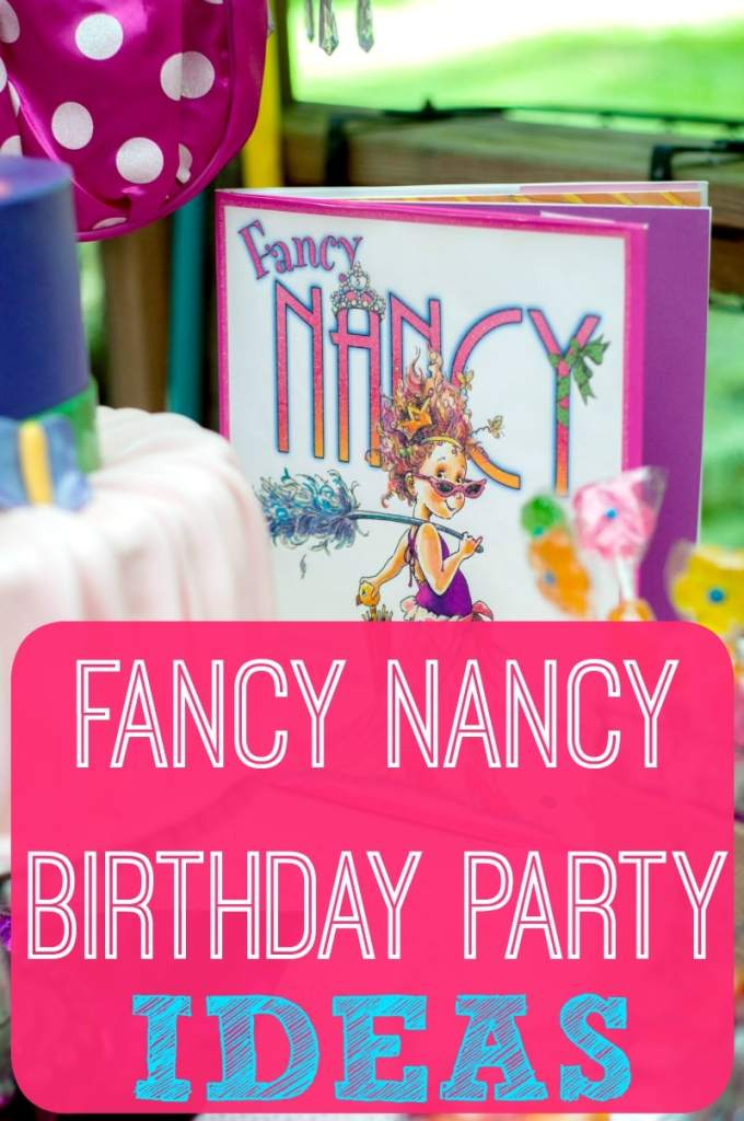 Fancy Nancy Birthday Party Ideas - Brought to You by Mom