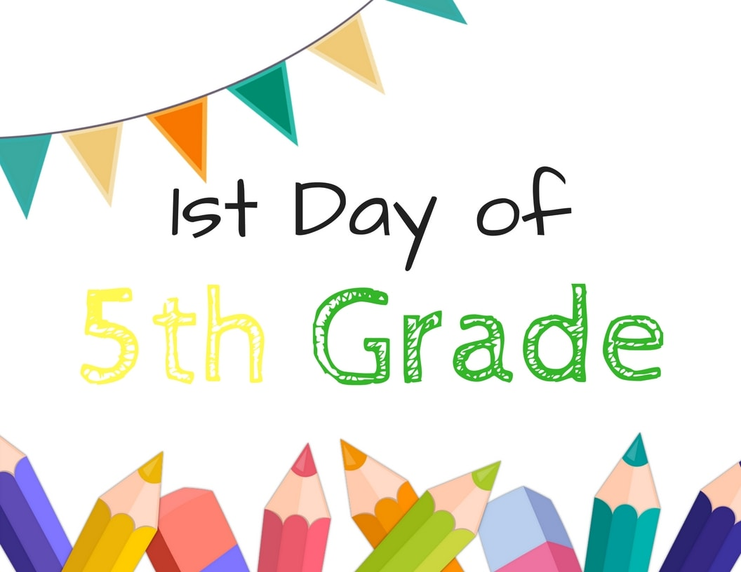 First Day Of School Sign Printables For Grade School