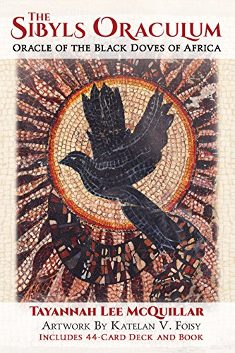 The Sibyls Oraculum: Oracle of the Black Doves of Africa