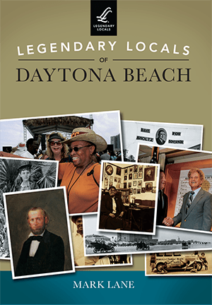 Brownie the Town Dog of Daytona Beach is included in Book: Legendary Locals by Mark Lane