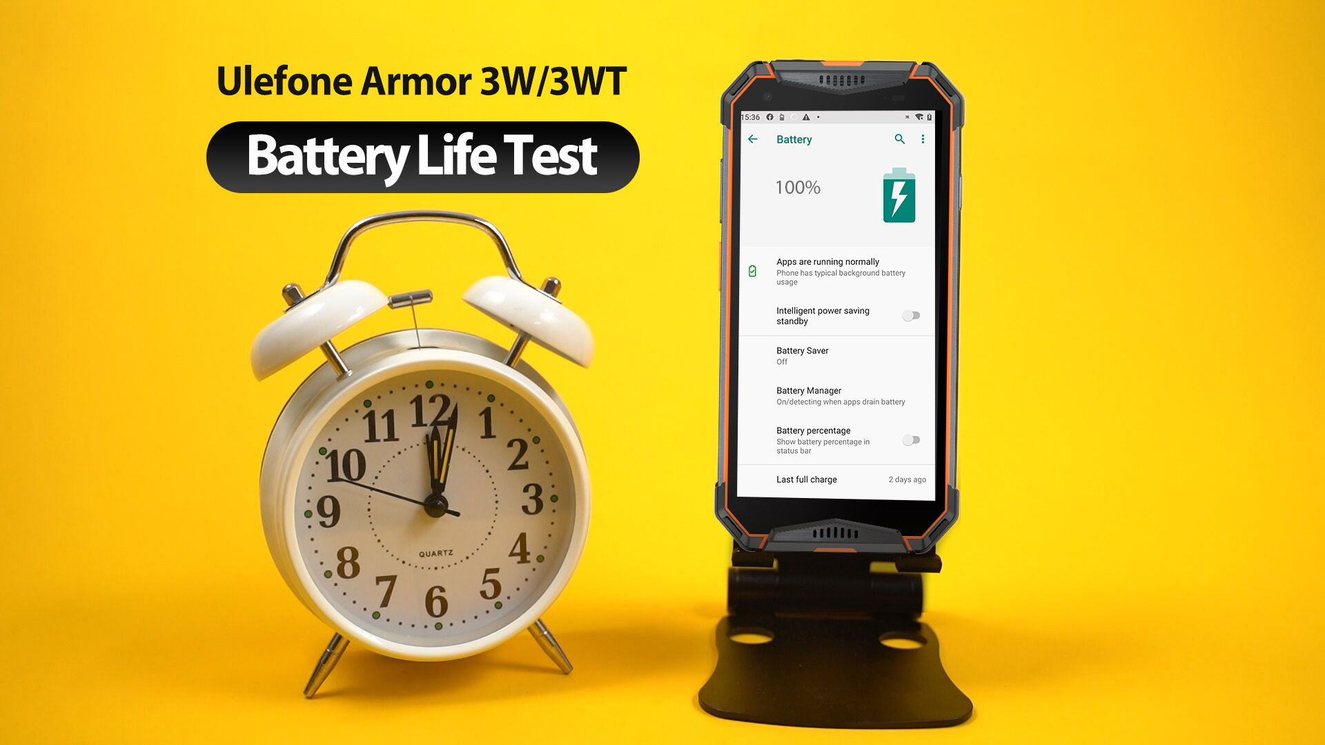 Ulefone Armor 3W and 3WT battery endurance 1