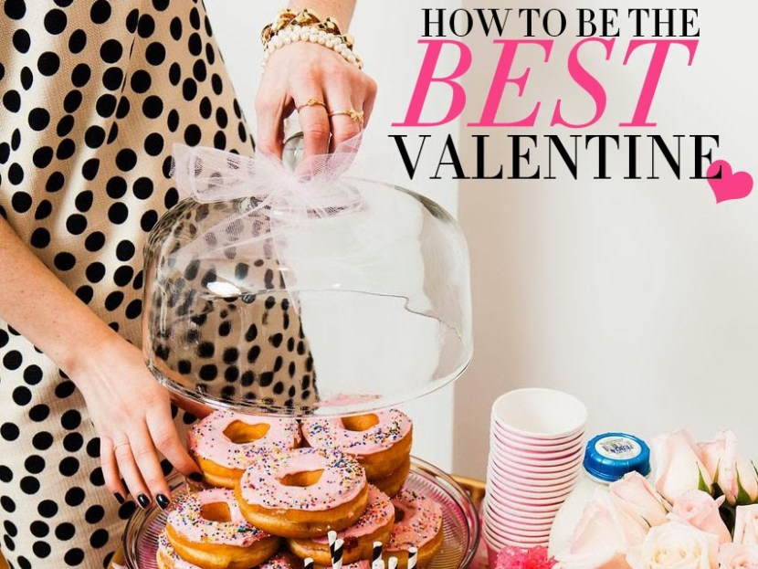 Be The Best Valentine - The College Prepster