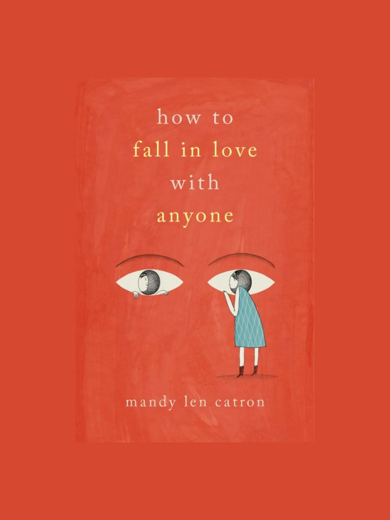 how to fall in love with anyone by mandy len catron - book review | brunch at audrey's