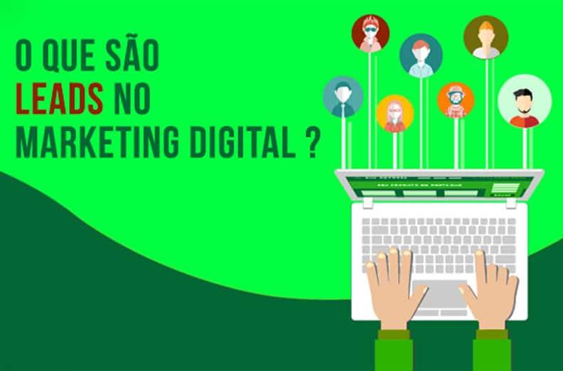 O que são leads no Marketing Digital ?