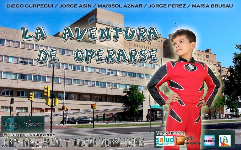 """Cortometraje """"La Aventura de Operarse"""""""
