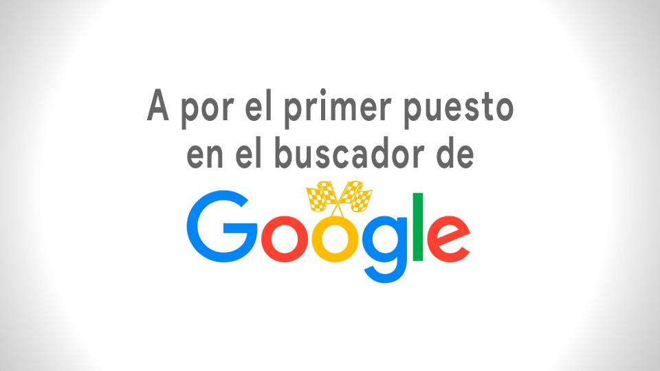 A por el primer puesto en el buscador de Google