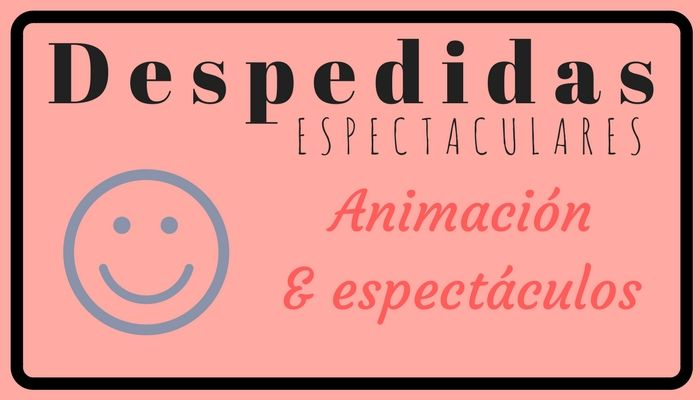 Despedidas Espectaculares