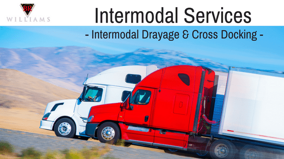 Intermodal Services – Intermodal Drayage and Cross Docking