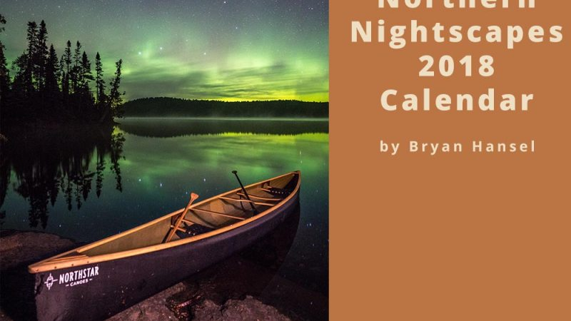 Northern Nightscapes Calendar 2018