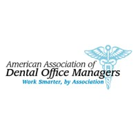 The American Association of Dental Office Managers (AADOM)