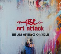 ABC ArtAttack – The Art of Bryce Chisholm