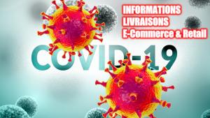Information Livraison E-commerces et Retail - Coronavirus-COVID-19