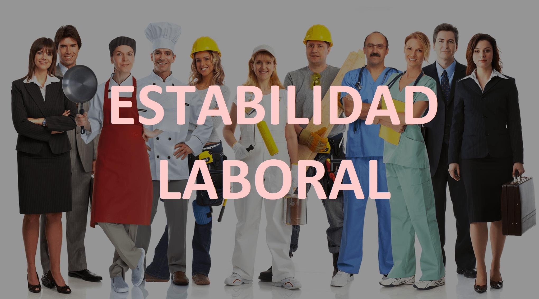 Lo que pasó con la Estabilidad Laboral