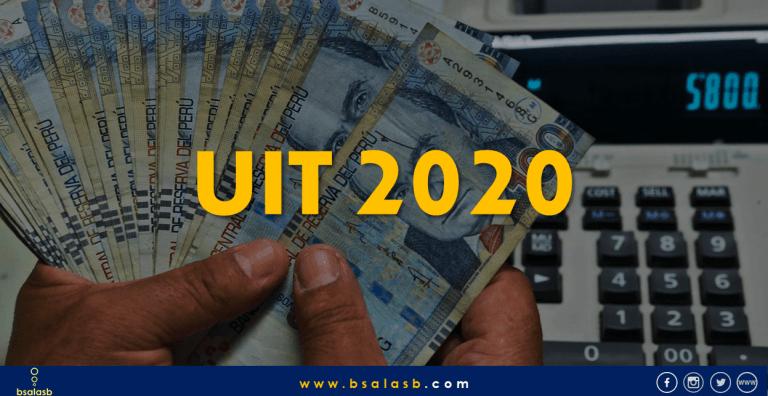 Lee más sobre el artículo UIT 2020: Se incrementa en 100 soles y su aplicación.