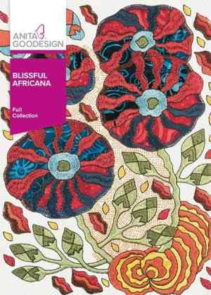 Anita Goodesign Blissful Africana Embroidery Collection
