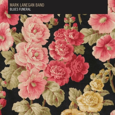 Mark Lanegan _ Blues funeral
