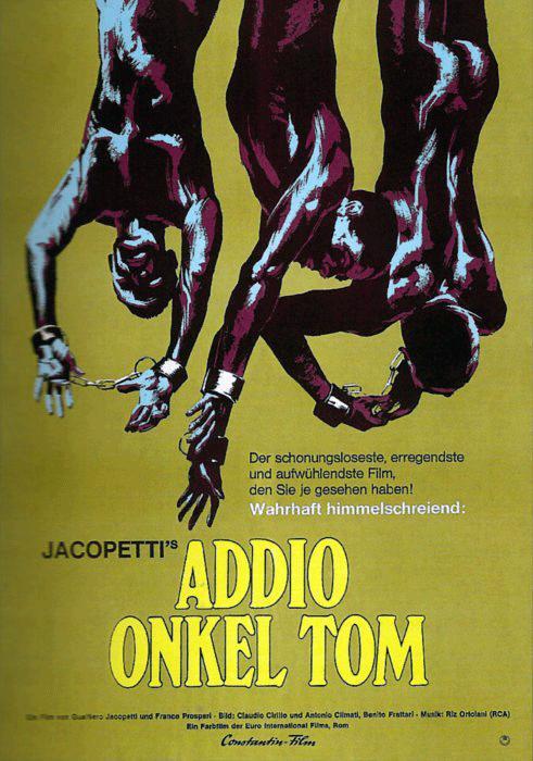 Addio zio Tom (1971) - il film scandalo di Gualtiero Jacopetti e Franco Prosperi.