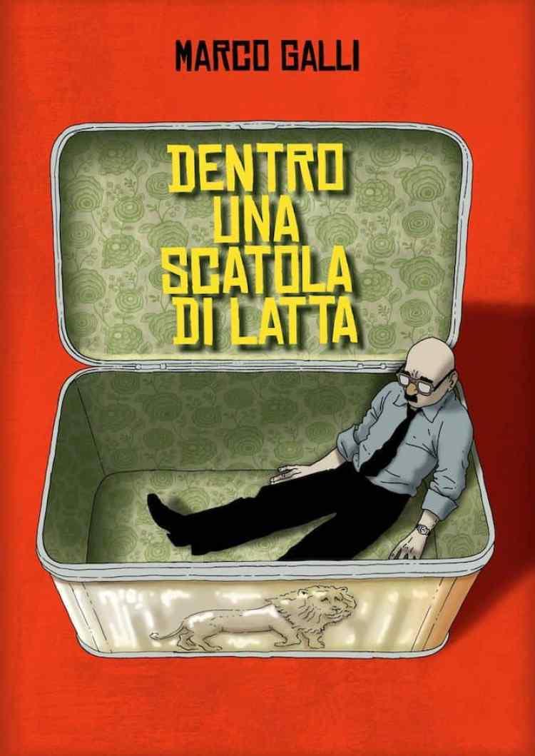 Marco Galli - Dentro una scatola di latta