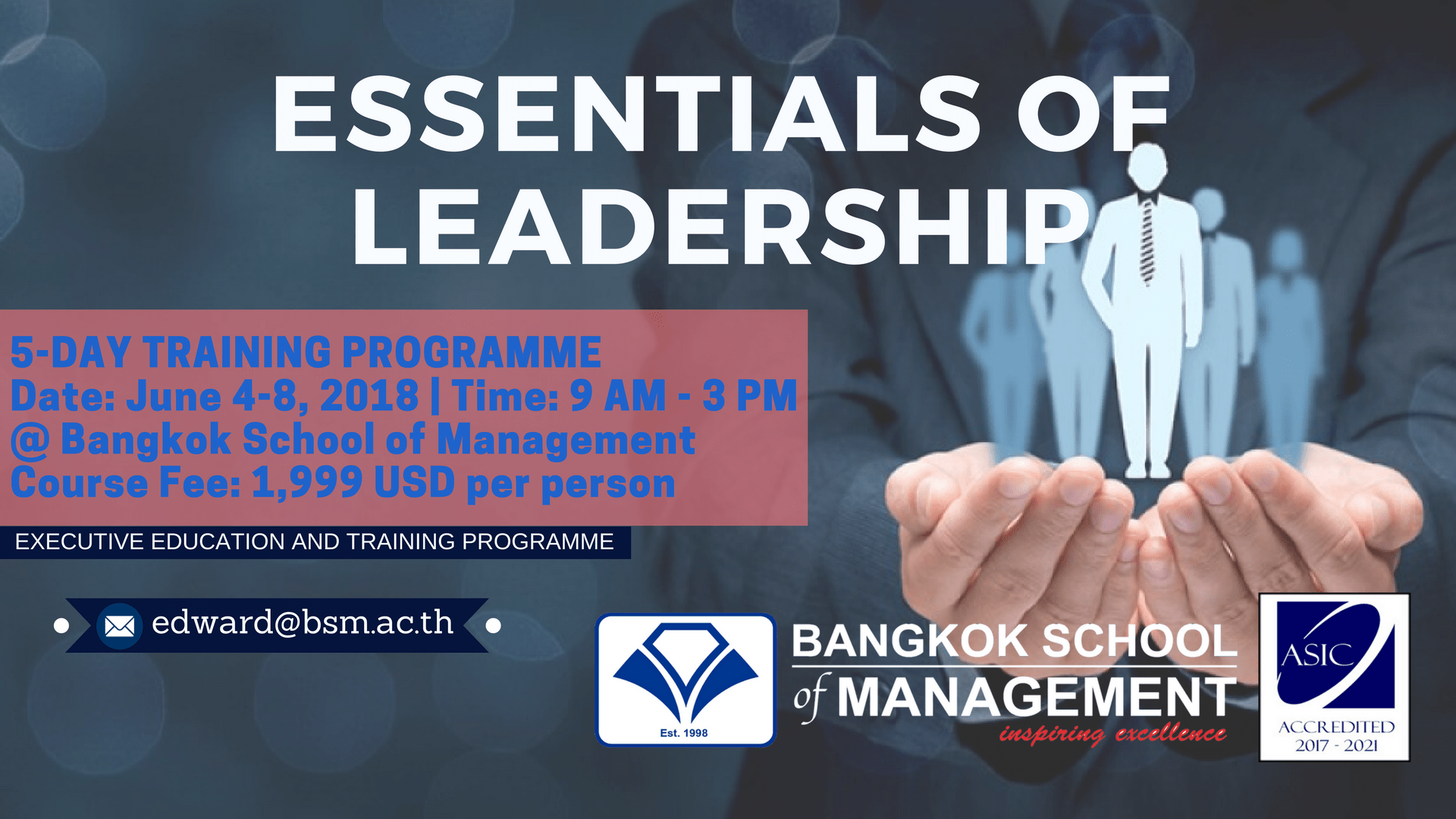 Date: June 4th – 8th Essentials of Leadership