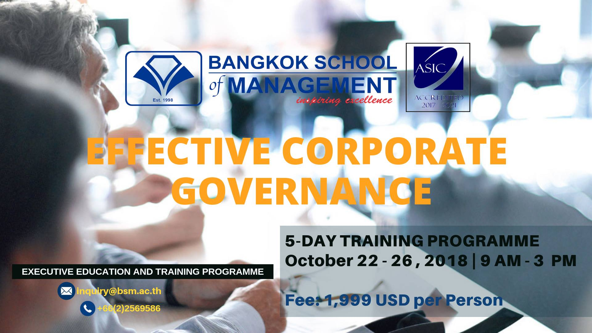 Date: October 22 &#8211; 26 <br></br>Effective Corporate Governance
