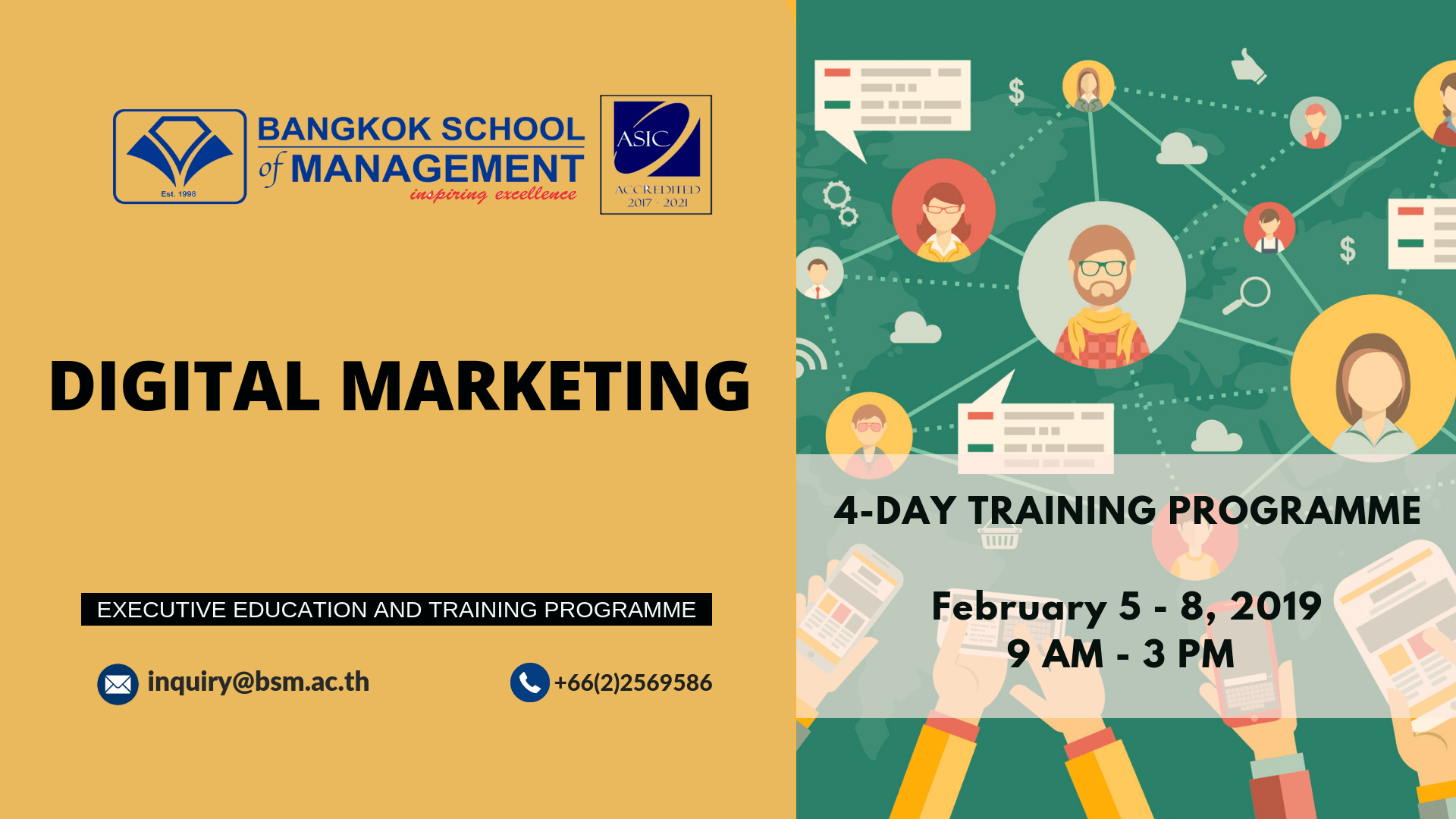 Date: February 5 – 8, 2019   Digital Marketing Training Programme