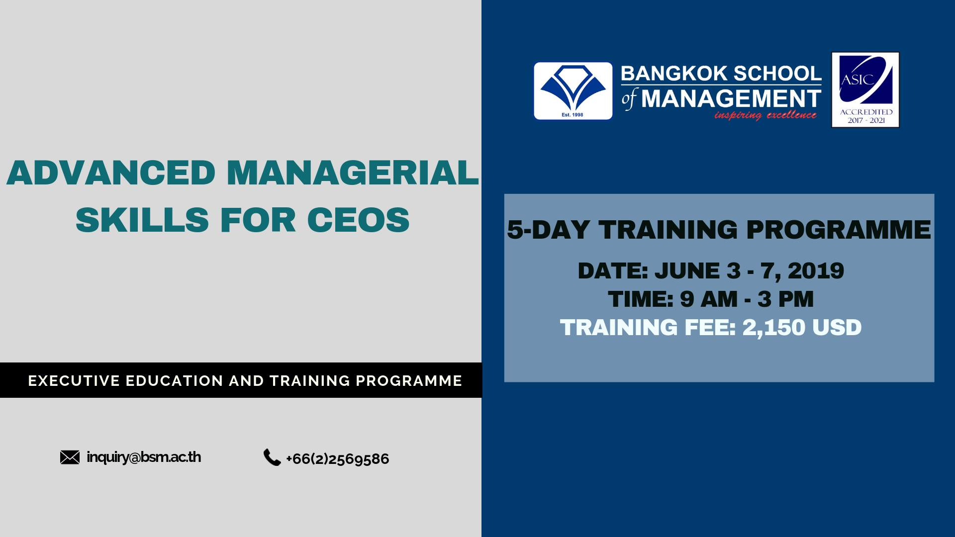 Date: June 3 – 7, 2019  Advanced Managerial Skills for CEOs