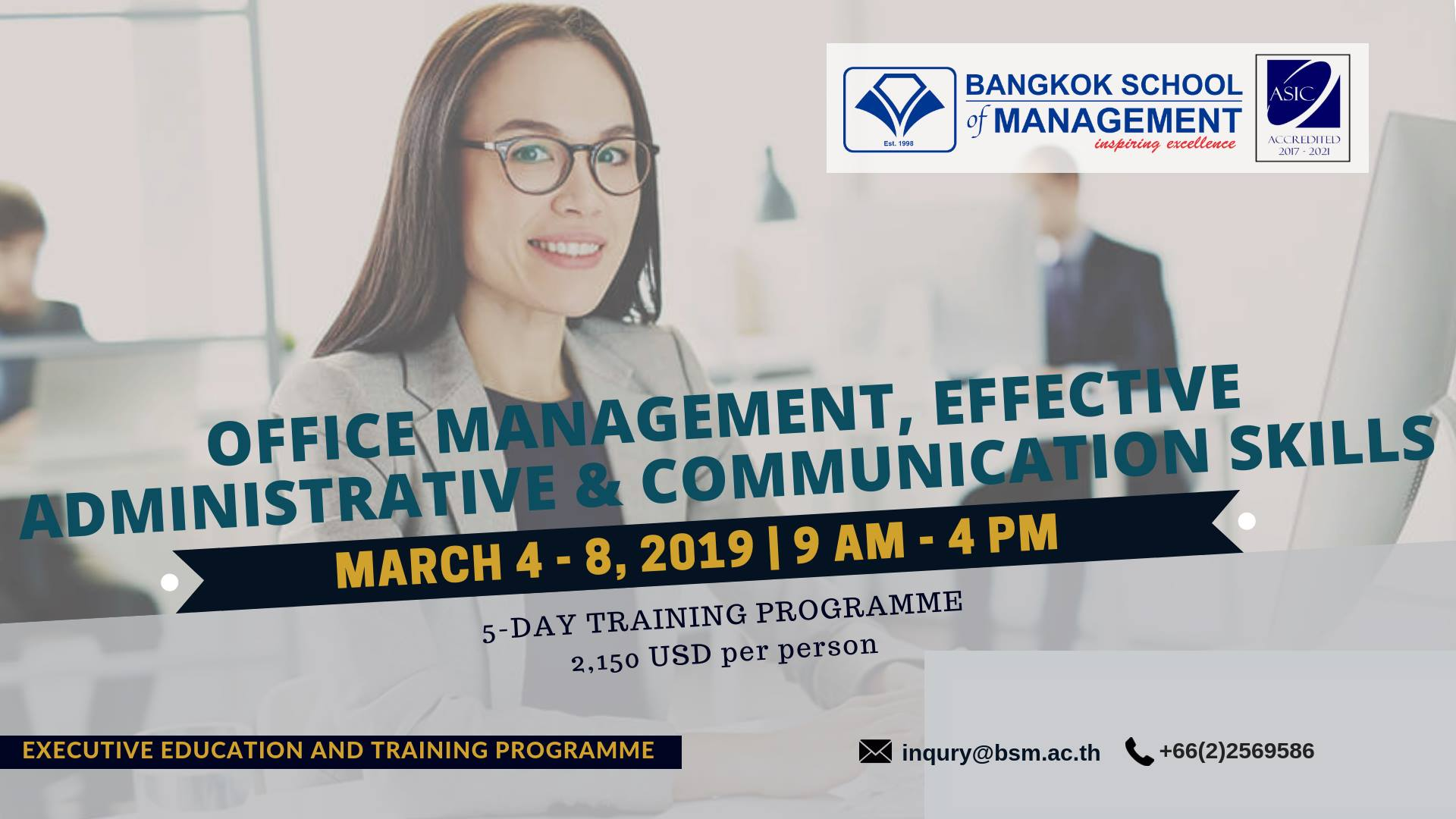 Date: March 4 – 8, 2019  Office Management, Effective Administrative & Communicative Skills