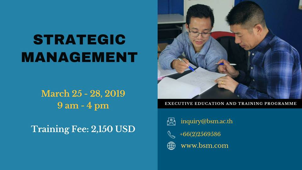 Date: March 25 – 28, 2019 Strategic Management