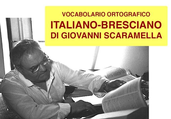 Vocabolario ortografico ITALIANO-BRESCIANO di Giovanni Scaramella